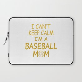 I'M A BASEBALL MOM Laptop Sleeve