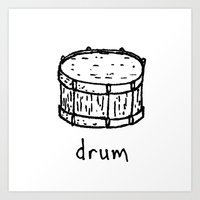 drum Art Prints featuring drum by Isaac Collmer