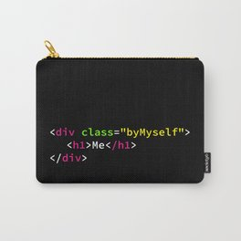 A Class by Myself Carry-All Pouch