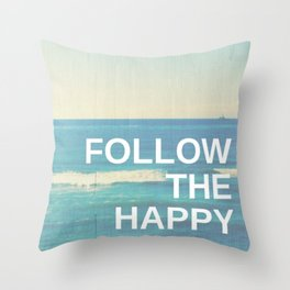 Follow the Happy Throw Pillow