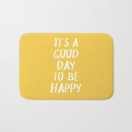 It's a Good Day to Be Happy - Yellow Badematte