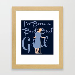 Dot & Bette - 'I've Been a Bad, Bad Girl - AHS Freakshow Framed Art Print