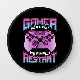 Gamer Never Quit We Simply Restart Gift Wall Clock