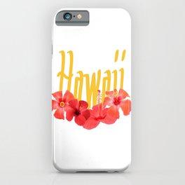 Hawaii Text With Aloha Hibiscus Garland iPhone Case