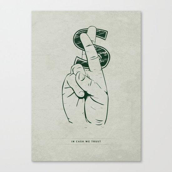 In Cash We Trust. Canvas Print
