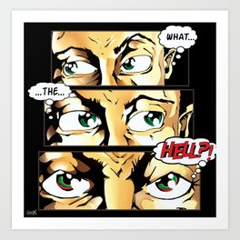 What The Hell Art Print