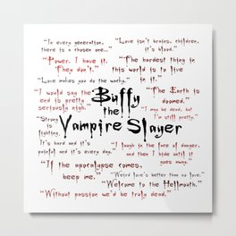 Buffy Quotes Metal Print
