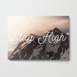 Stay High - Mt Shuksan Metal Print