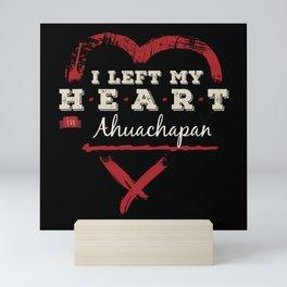 I Left My Heart In Ahuachapan Pride Mini Art Print