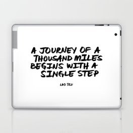 'A Journey of a Thousan Miles Begins with a Single Step' Lao Tzu Quote Hand Letter Type Word Laptop & iPad Skin