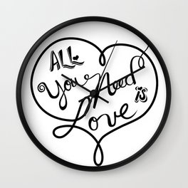 All you need is love - Lettering Black and White Wall Clock
