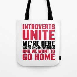 Introverts Unite Funny Quote Tote Bag