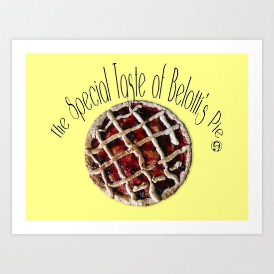 The special taste of Belotti's pie Art Print