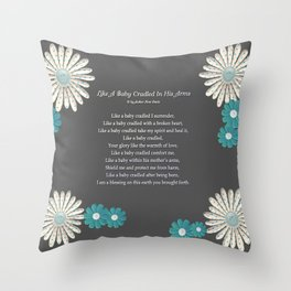 Like A Baby Cradled In His Arms Throw Pillow
