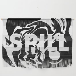 SPILL Wall Hanging