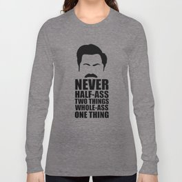 Parks And Rec Quote Long Sleeve T-shirt