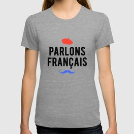 Parlons Francais - French Quote T-shirt