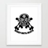 roller derby Framed Art Prints featuring Roller Derby Until Death by Mean Streak