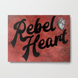 Rebel Heart Human Heart A354 Metal Print