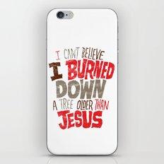 Older Than Jesus iPhone & iPod Skin