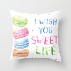 I Wish You Sweet Life Throw Pillow