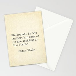 Oscar Wilde quote, We are all in the gutter.. Stationery Cards