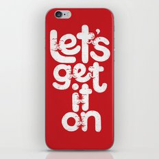 Let's Get it On iPhone Skin
