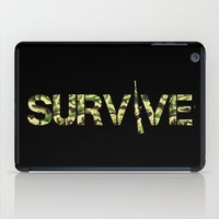 army iPad Cases featuring Survive (Army) by eARTh