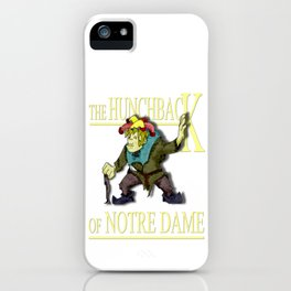 The Hunchback of Notre Dame iPhone Case