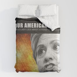 Americans Died And Hillary Lied Comforters