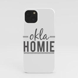 OKLA HOMIE - Oklahoma Love iPhone Case