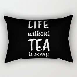 Life without Tea | Funny Tealover Gift Rectangular Pillow