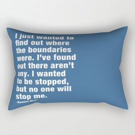 I just wanted to find out where the boundaries were. Rectangular Pillow