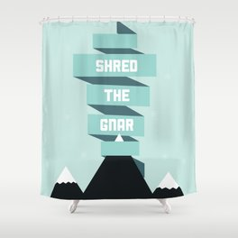 Shred the Gnar Shower Curtain