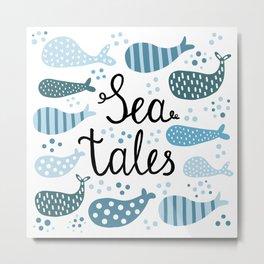 Sea Tales Metal Print