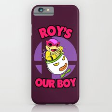 SUPER SMASH BROS: Roy's Our Boy! iPhone 6s Slim Case