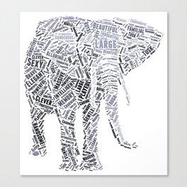 My Spirit Animal is an Elephant Canvas Print