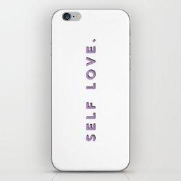 SELF LOVE. iPhone Skin