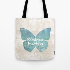 Kindness Matters Butterfly Expressions Tote Bag