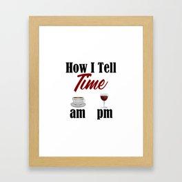 Time Coffee Wine Life Truth Word Funny Meme Work Sucks Framed Art Print