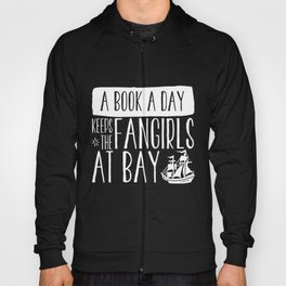 A Book A Day Keeps The Fangirls At Bay (inverted) Hoody
