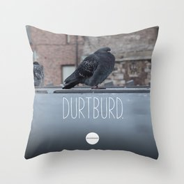 DurtBurd Throw Pillow