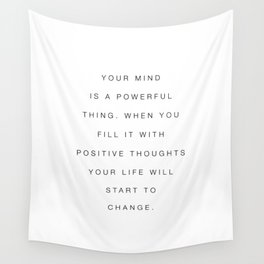 Your Mind is a Powerful Thing Wall Tapestry