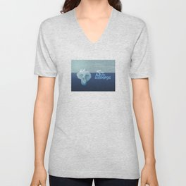 Save the icebergs, stop climate change ! Unisex V-Neck