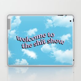 Welcome to the Shit Show Laptop & iPad Skin