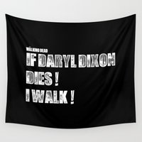 daryl dixon Wall Tapestries featuring If Daryl Dixon Dies I walk WBG by Jamie Fontaine