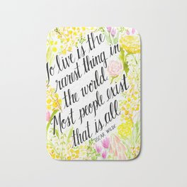 To Live Is the Rarest Thing Bath Mat