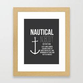 Nautical Nobody Framed Art Print
