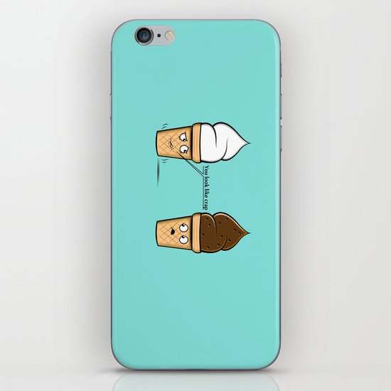 You look like crap... iPhone & iPod Skin