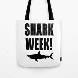 Shark Week, black text on white Tote Bag